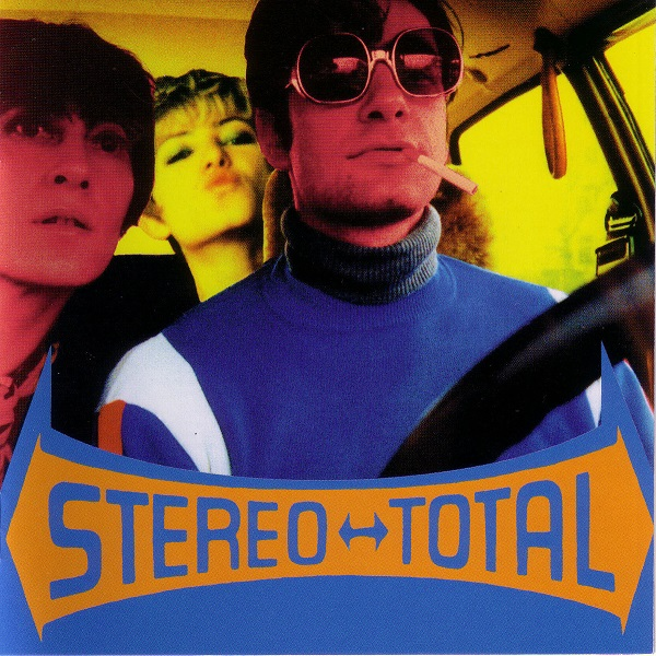 Stereo Total — Oh Ah