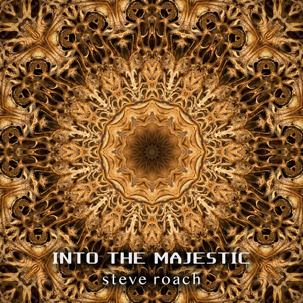 Steve Roach — Into the Majestic