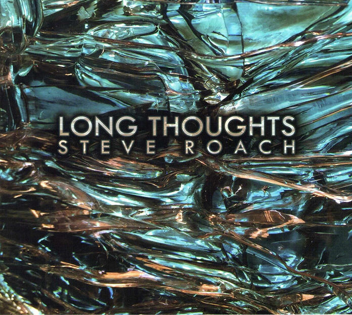 Steve Roach — Long Thoughts