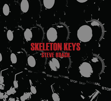 Steve Roach — Skeleton Keys