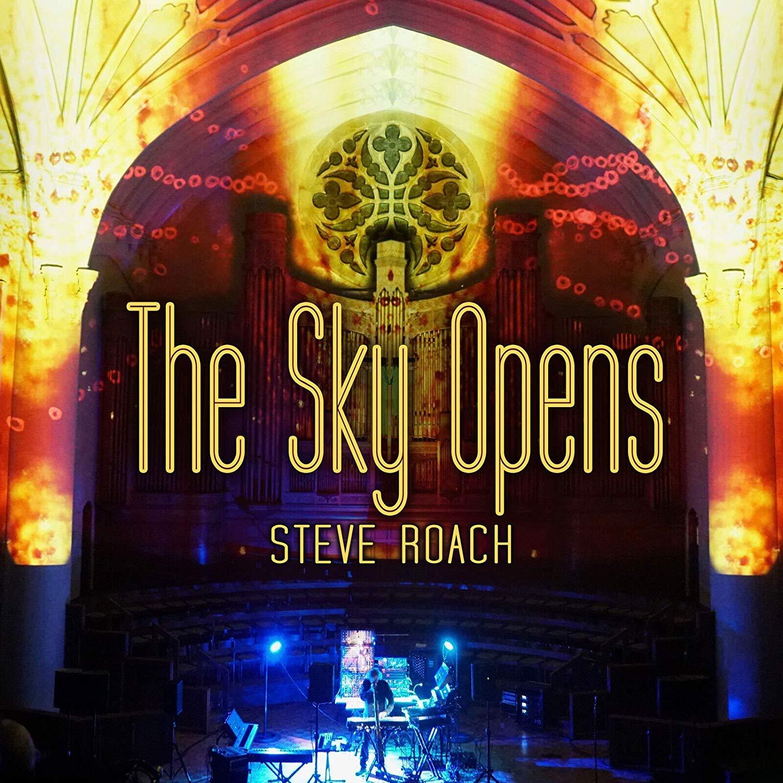 Steve Roach — The Sky Opens