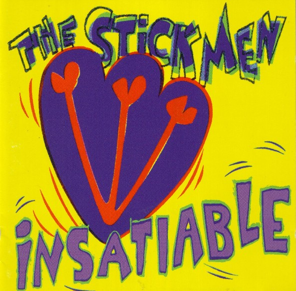 The Stick Men — Insatiable