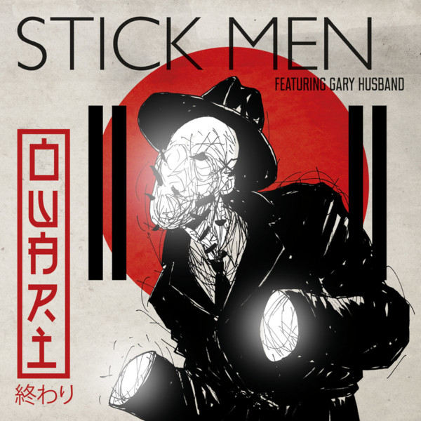Stick Men with Gary Husband — Owari