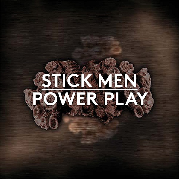 Stick Men — Power Play