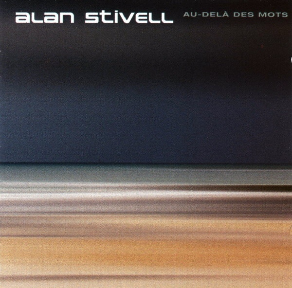 Alan Stivell — Au Delà des Mots (Beyond Words)