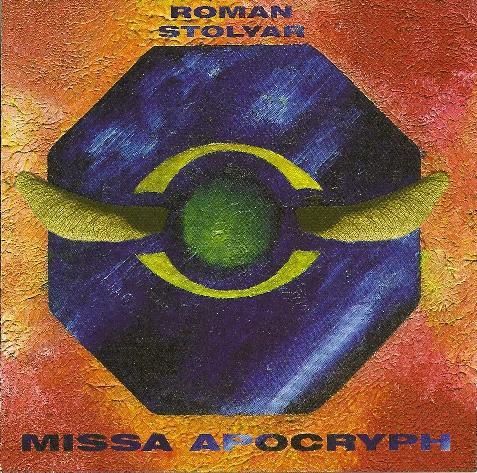 Roman Stolyar — Missa Apocryph