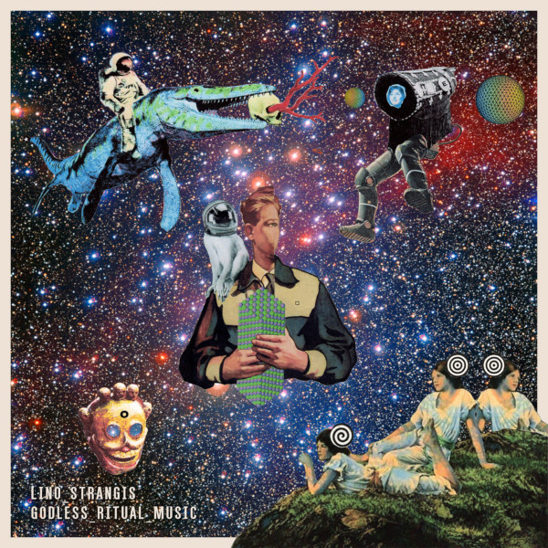 Lino Strangis — Godless Ritual Music