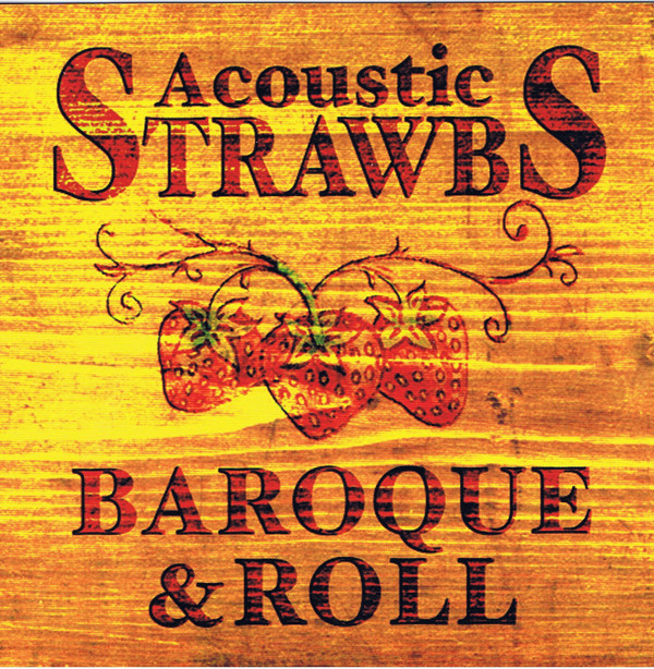 Acoustic Strawbs — Baroque & Roll