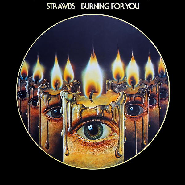 Strawbs — Burning for You
