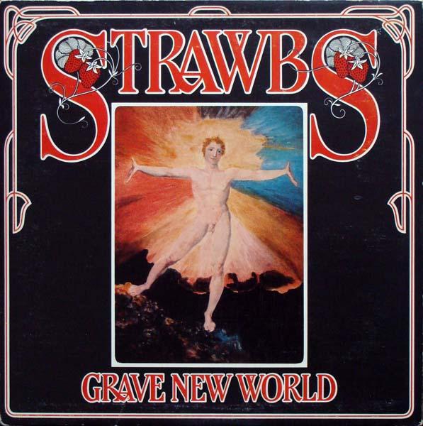 Strawbs — Grave New World