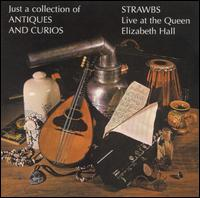 Strawbs — Just a Collection of Antiques and Curios (Live at the Queen Elizabeth Hall)
