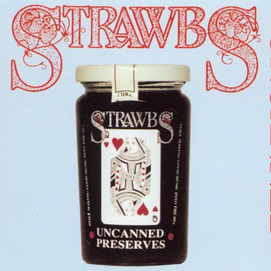 Strawbs — Preserves Uncanned