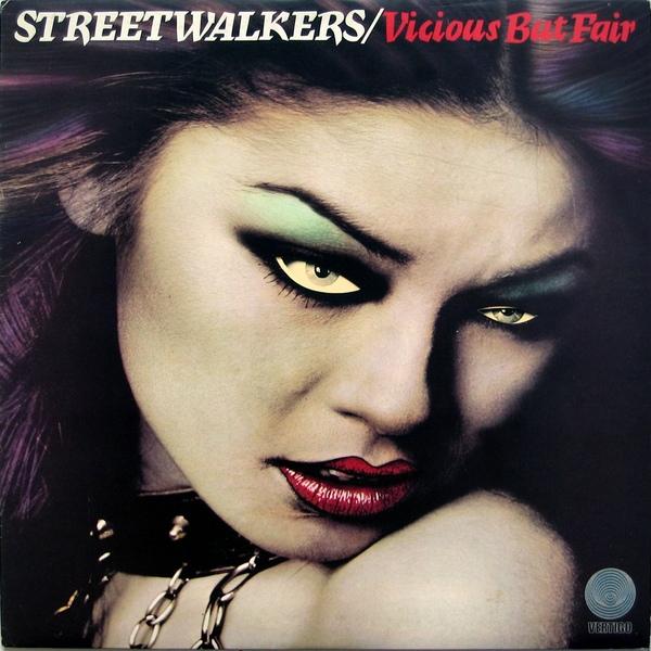 Streetwalkers — Vicious but Fair