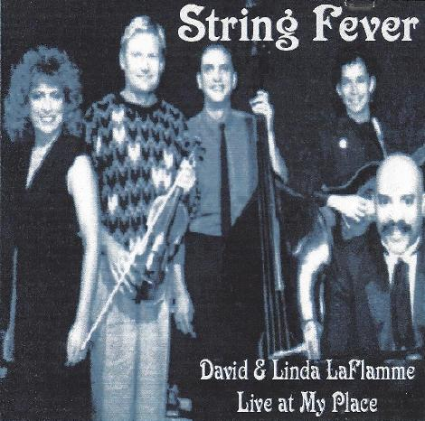 String Fever David & Linda Laflamme — Live at My Place