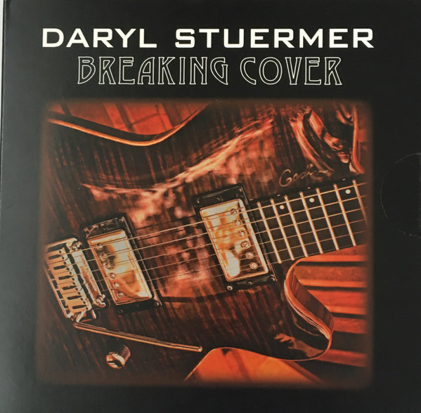 Daryl Stuermer — Breaking Cover