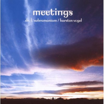 Dr. L. Subramaniam / Karsten Vogel — Meetings