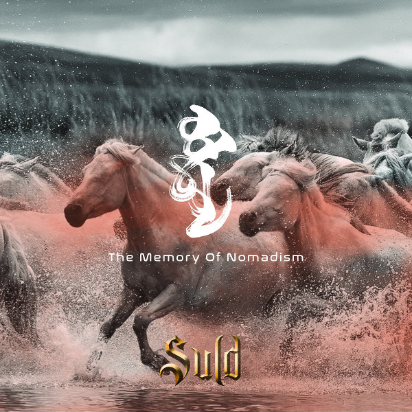 Suld — The Memory of Nomadism
