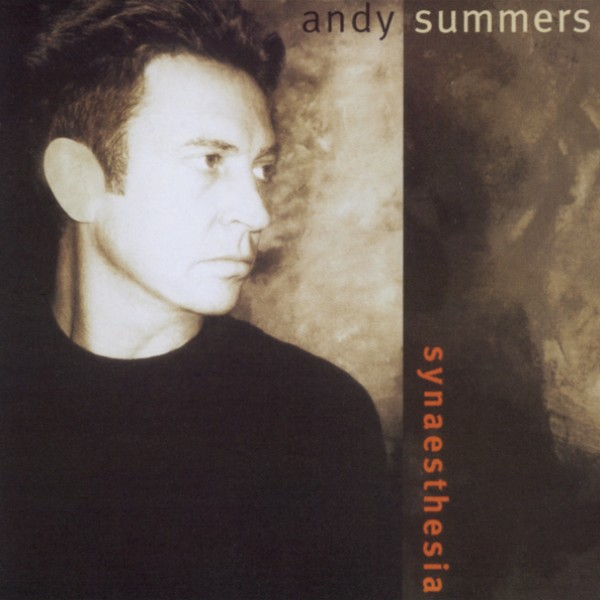 Andy Summers — Synaesthesia