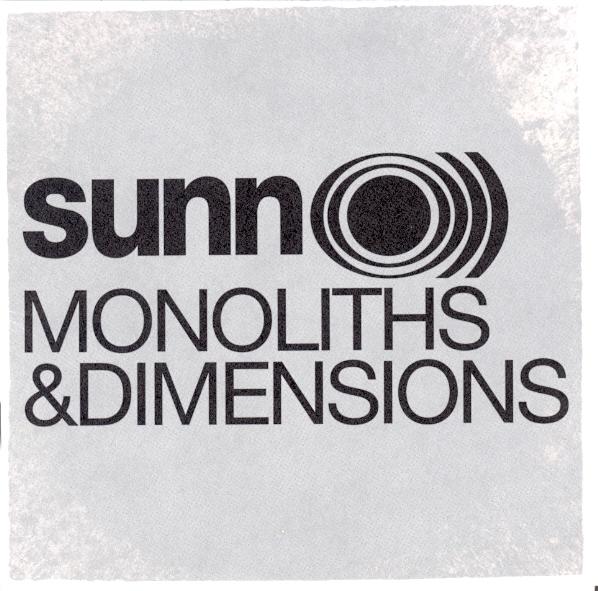 Sunn O))) — Monoliths & Dimensions
