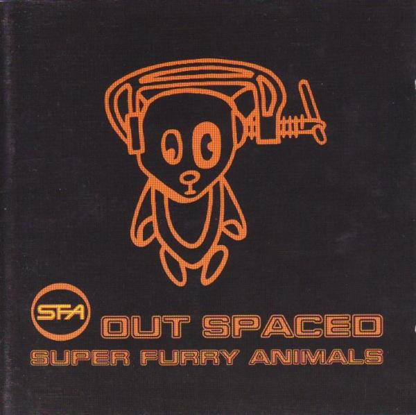 Super Furry Animals — Out Spaced
