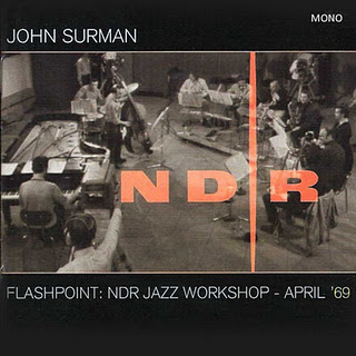 John Surman — Flashpoint: NDR Jazz Workshop - April '69