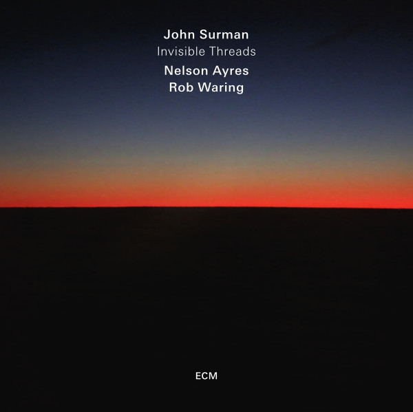 John Surman — Invisible Threads