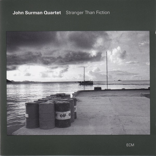 John Surman Quartet — Stranger Than Fiction