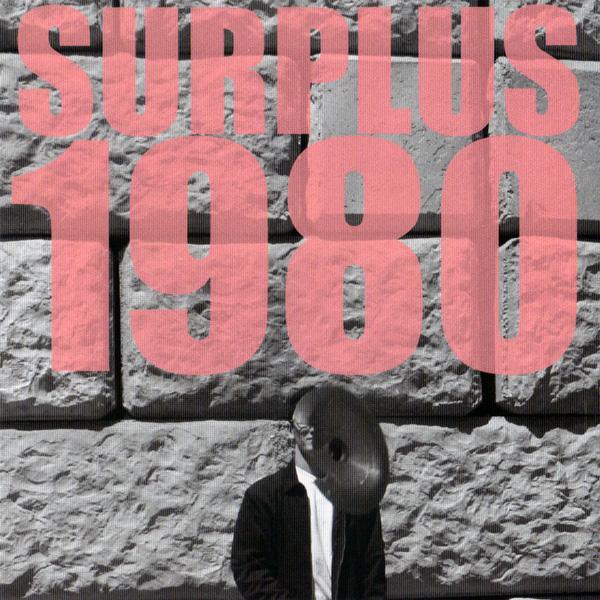 Surplus 1980 — Relapse in Response