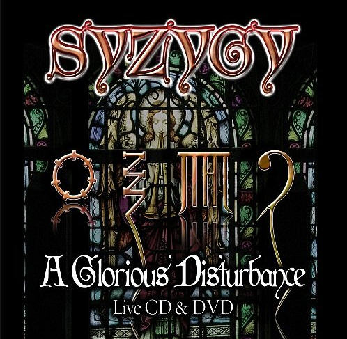 Syzygy — A Glorious Disturbance