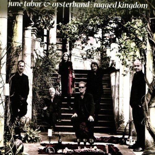 June Tabor & Oysterband — Ragged Kingdom