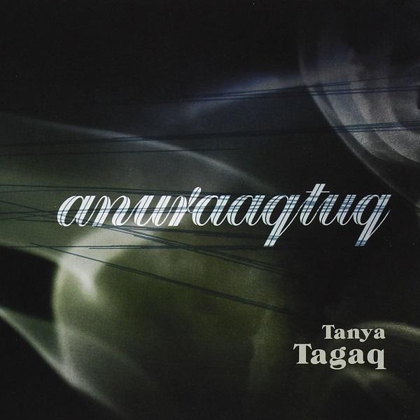 Tanya Tagaq — Anuraaqtuq