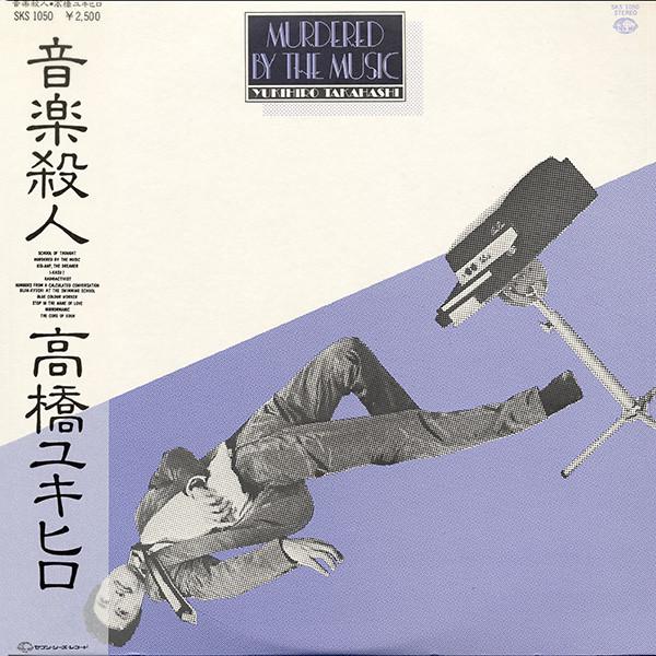 Yukihiro Takahashi — Murdered by the Music