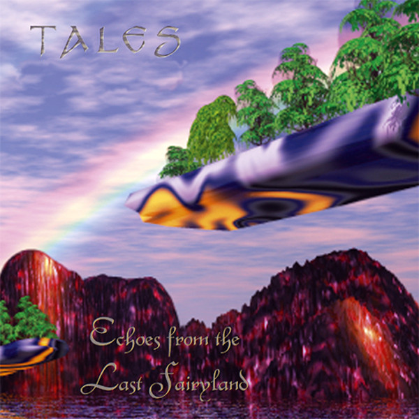 Tales — Echoes from the Last Fairyland