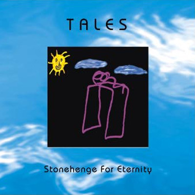 Tales — Stonehenge for Eternity