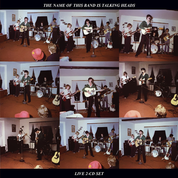 Talking Heads — The Name of This Band Is Talking Heads