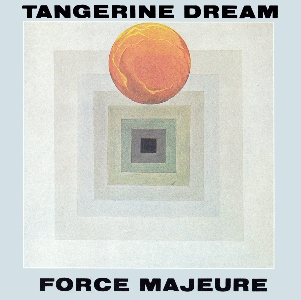 Tangerine Dream — Force Majeure