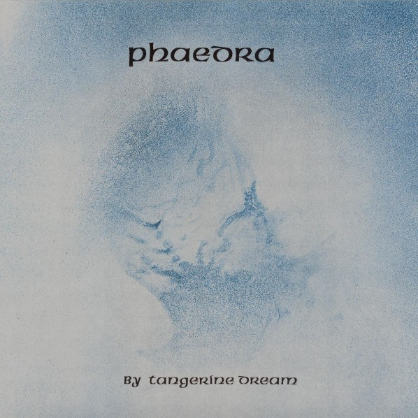 Tangerine Dream — Phaedra