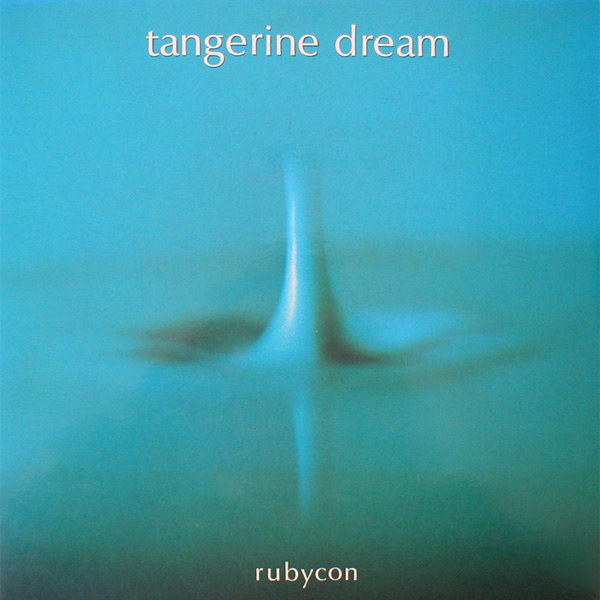 Tangerine Dream — Rubycon