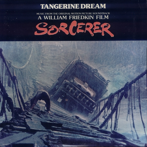 Tangerine Dream — Sorcerer