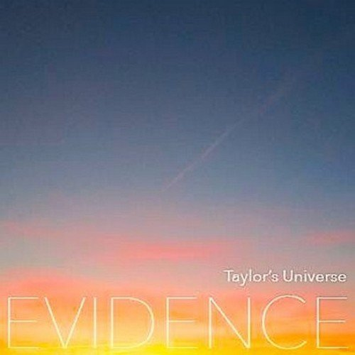 Vos derniers achats - Page 3 Taylor%27s-universe--evidence-2013