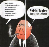 Robin Taylor — Deutsche Schule!