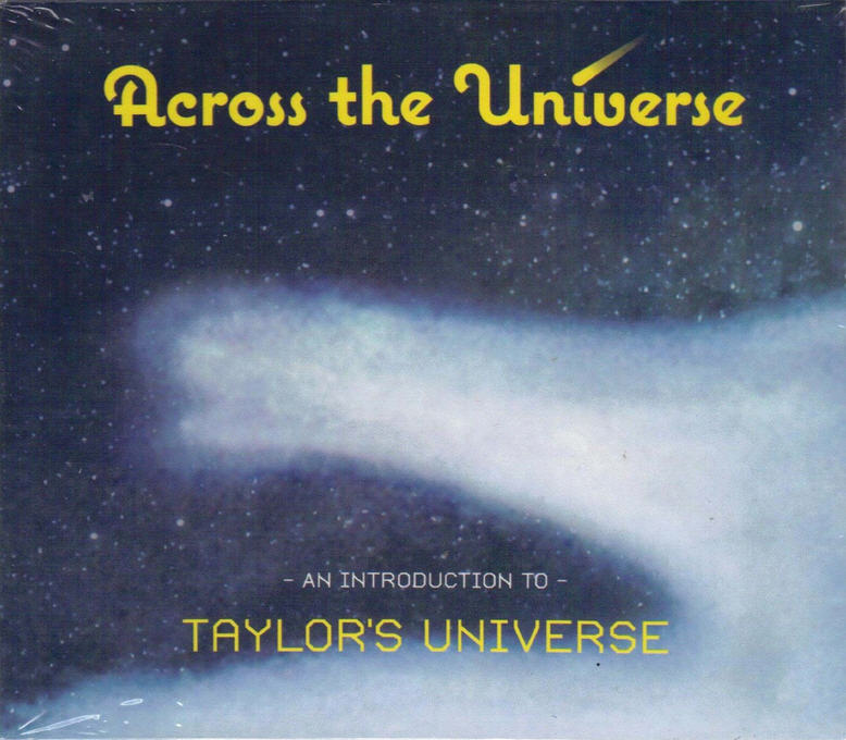 Taylor's Universe — Across the Universe: An Introduction to Taylor's Universe