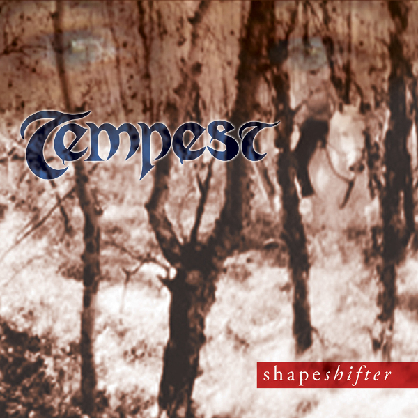 Tempest — Shapeshifter