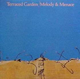Terraced Garden — Melody and Menace