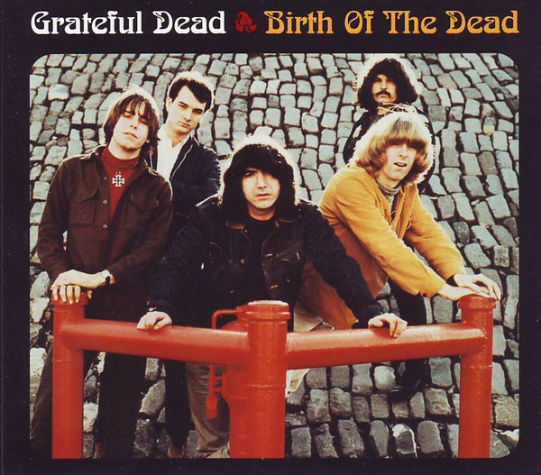 Grateful Dead — Birth of the Dead
