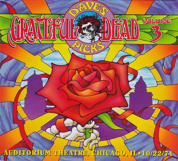 Grateful Dead —  Dave's Picks – Volume 3: Auditorium Theatre, Chicago, IL • 10/22/71