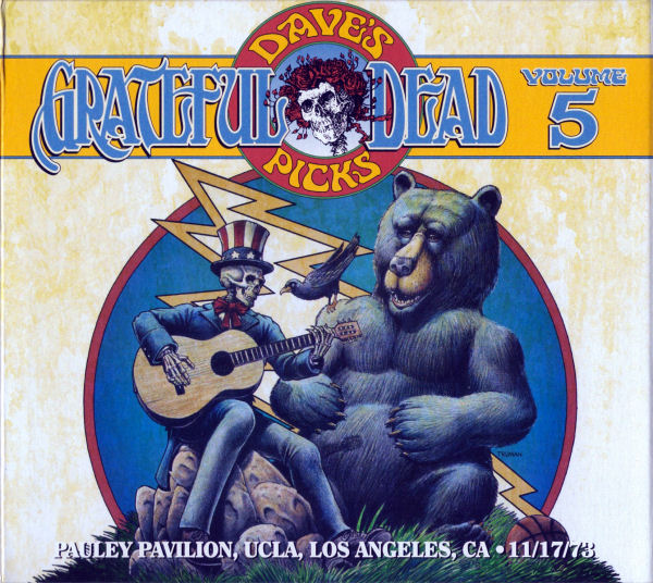 Grateful Dead — Dave's Picks Volume 5: Pauley Pavilion, UCLA, Los Angeles, CA 11/17/73