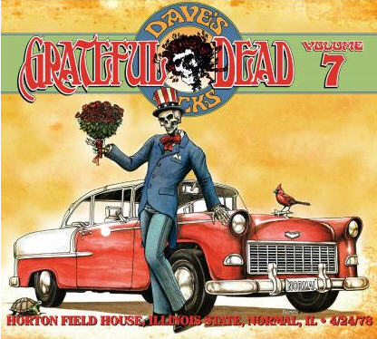 Grateful Dead — Dave's Picks Volume 7: Horton Field House, Illinois State University, Normal, IL - 4/24/78