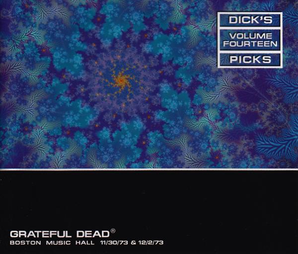 Grateful Dead — Dick's Picks Volume Fourteen: Boston Music Hall - 11/30/73 & 12/2/73