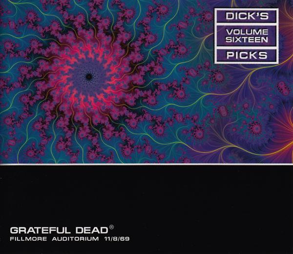 Grateful Dead — Dick's Picks Volume Sixteen: Fillmore Auditorium - 11/8/69
